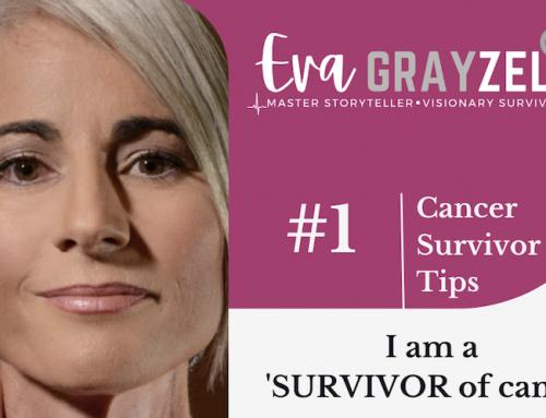 Tips For Cancer Survivors: Part 1
